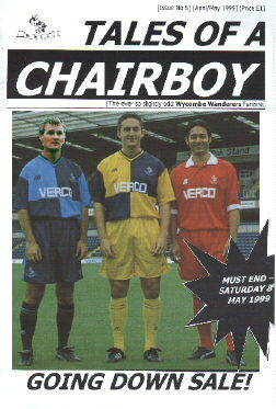 Tales of a Chairboy - the final issue of the 1998/99 season - seen here for the first time in glorious colour. Copies are available from the address opposite for �plus post and packing. Click here for complete issue guide.