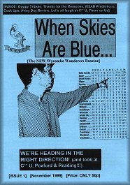 When Skies are Blue - New Wycombe fanzine available from Saturday